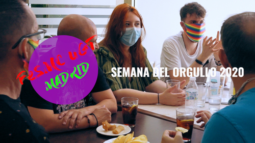 VIDEO | FeSMC UGT Madrid en la semana del ORGULLO 2020